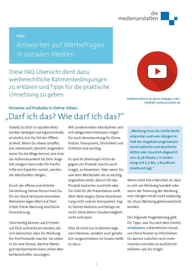 1 FAQs Antworten auf Werbefragen in sozialen Medien Sobald Du Dich in sozialen Netz- werken bewegst und eigene Inhalte ein...