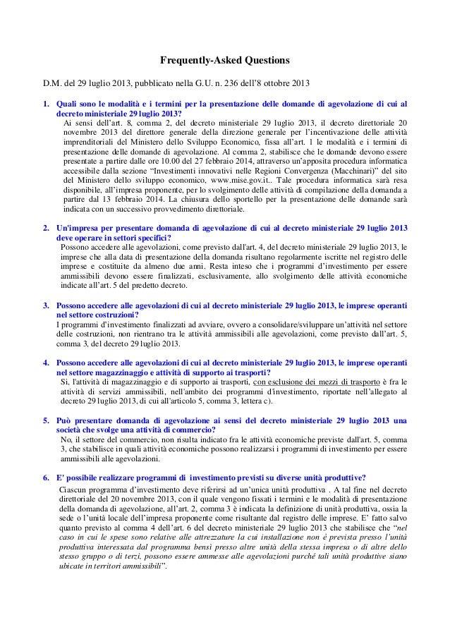 Frequently-Asked Questions D.M. del 29 luglio 2013, pubblicato nella G.U. n. 236 dell'8 ottobre 2013 1. Quali sono le moda...
