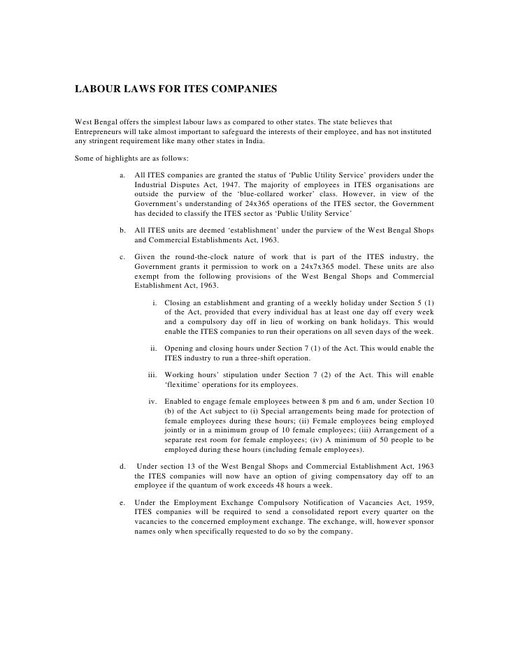 LABOUR LAWS FOR ITES COMPANIES  West Bengal offers the simplest labour laws as compared to other states. The state believe...