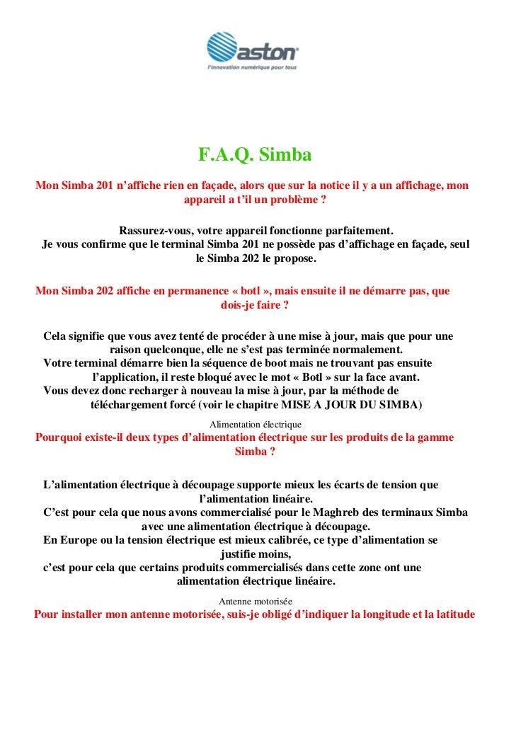 F.A.Q. Simba Mon Simba 201 n'affiche rien en façade, alors que sur la notice il y a un affichage, mon                     ...