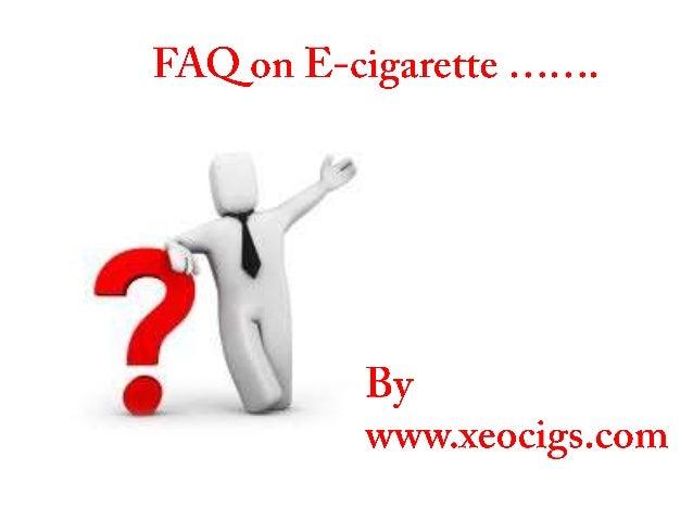 E-cigarette FAQ