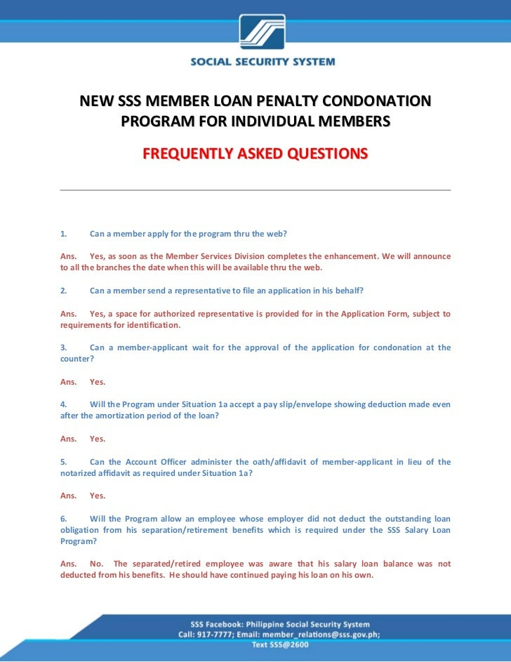 NEW SSS MEMBER LOAN PENALTY CONDONATION             PROGRAM FOR INDIVIDUAL MEMBERS                       FREQUENT...