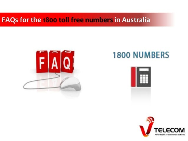 FAQs for the 1800 toll free numbers in Australia