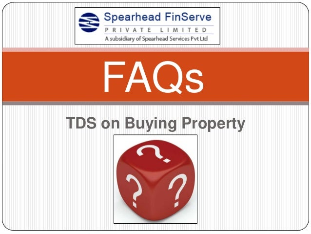 TDS on Buying PropertyFAQs