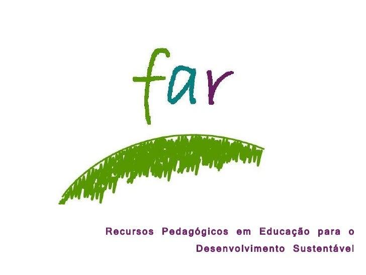 Recursos Pedagógicos em Educação para o Desenvolvimento Sustentável