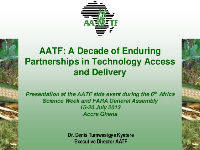 AATF: A Decade of Enduring Partnerships in Technology Access and Delivery