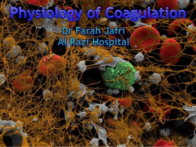 Introduction  Coagulation is a complex process by which blood forms clots.  An important part of hemostasis.  The proce...
