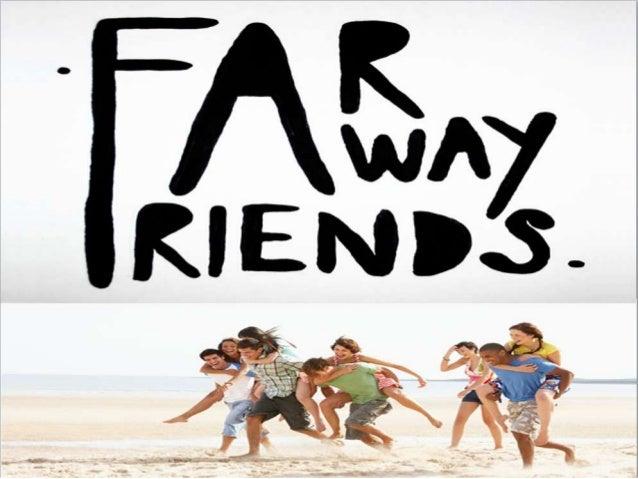 F araway fr iends (1)