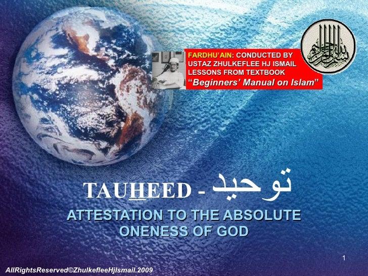 Fardh Ain#2] Tauhid [Slideshare]  توحيد