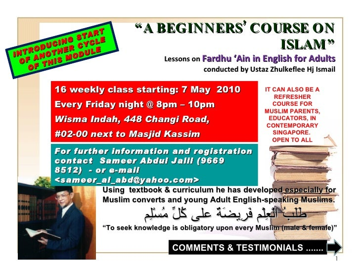 """ A BEGINNERS' COURSE ON ISLAM"" Lessons on  Fardhu 'Ain in English for Adults conducted by Ustaz Zhulkeflee Hj Ismail 16 w..."
