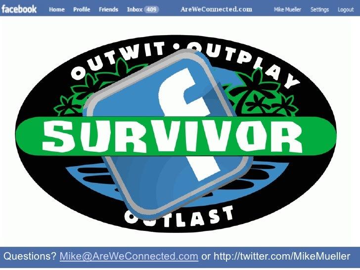 Becoming a Facebook Survivor