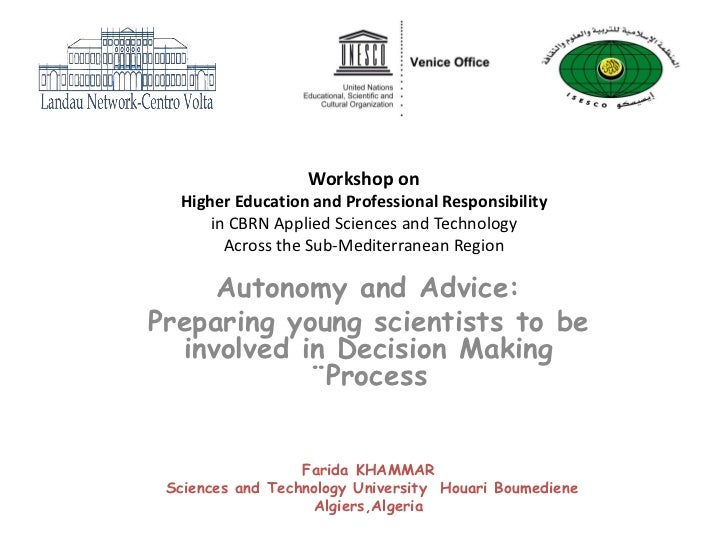 Workshop on  Higher Education and Professional Responsibility      in CBRN Applied Sciences and Technology        Across t...