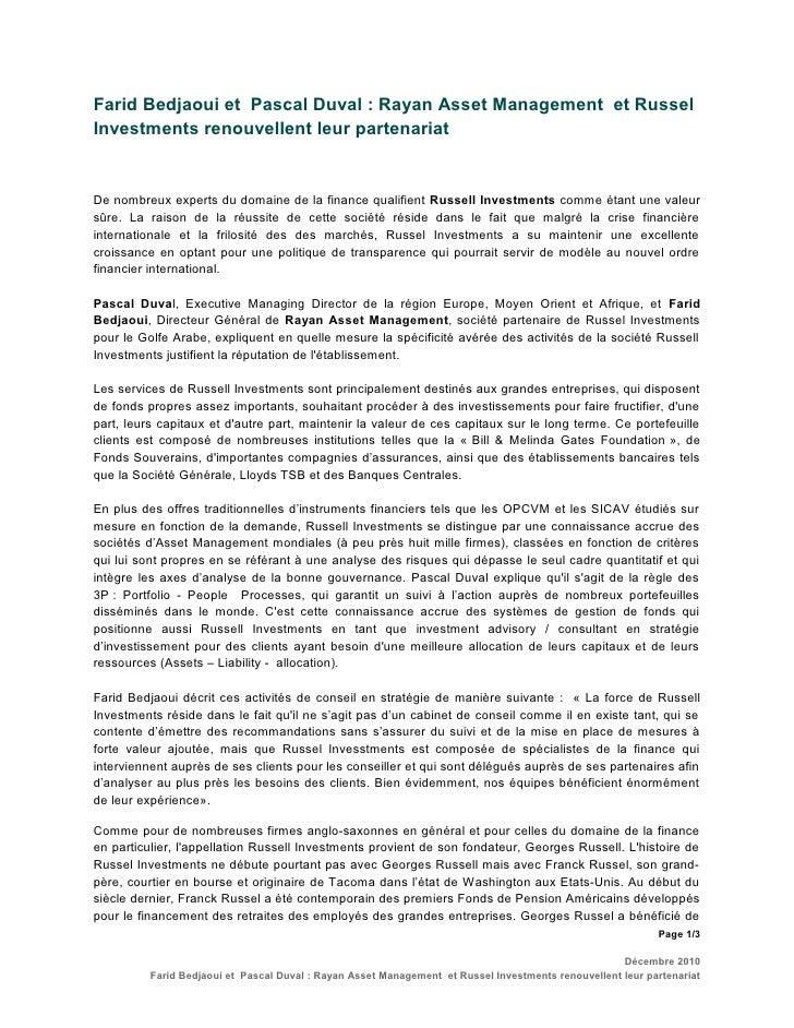 Farid Bedjaoui et Pascal Duval : Rayan Asset Management et Russel Investments renouvellent leur partenariat   De nombreux ...