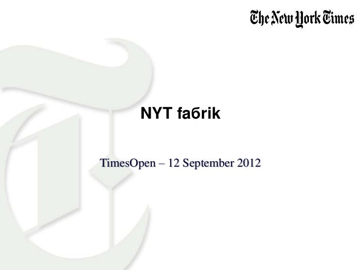 Faбrik - TimesOpen: Sockets and Streams - Sept. 2012