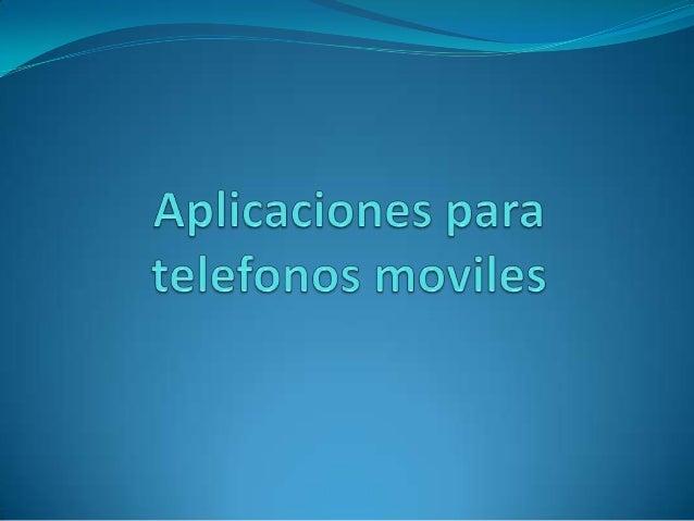 Aplicaciones para dispositivos moviles
