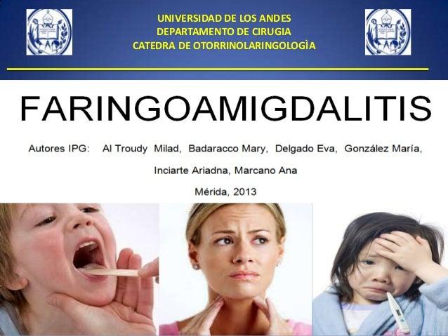 UNIVERSIDAD DE LOS ANDES DEPARTAMENTO DE CIRUGIA CATEDRA DE OTORRINOLARINGOLOGÌA