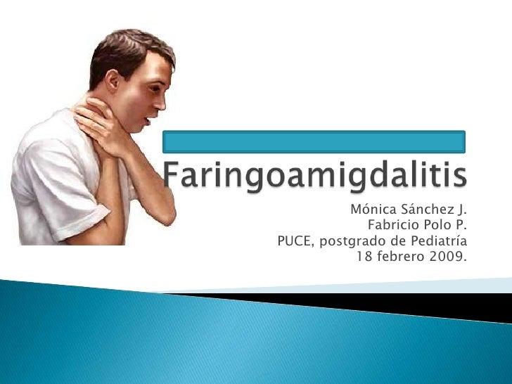 Faringoamigdalitis. Por Fabricio Polo
