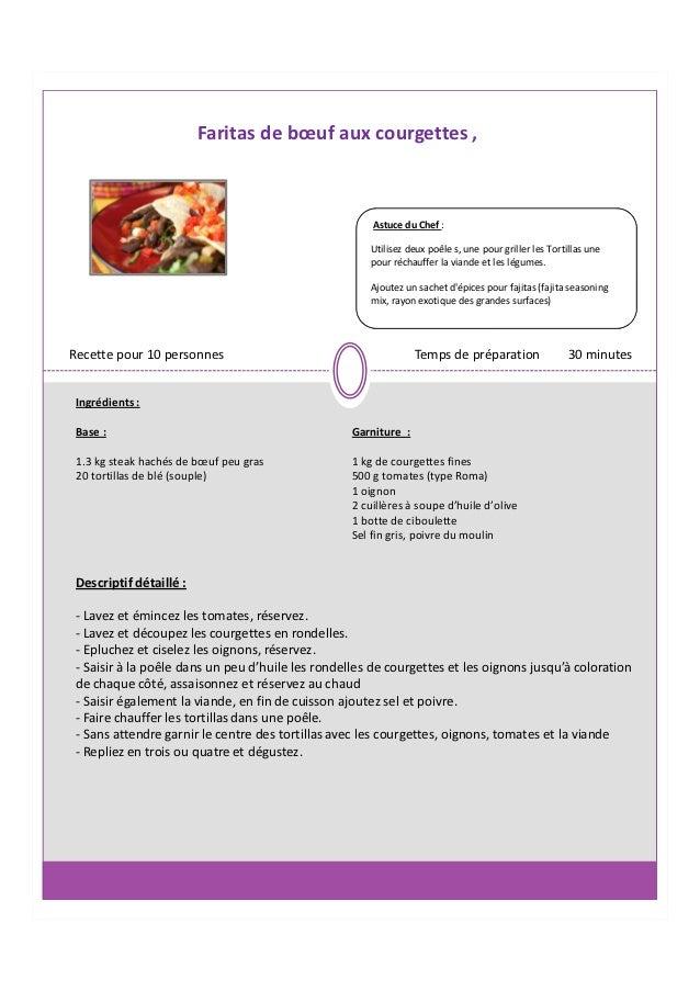 Faritas de bœuf aux courgettes ,                                                       Astuce du Chef :                   ...