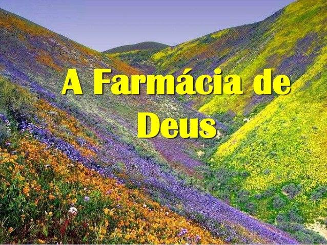 A Farmácia de Deus