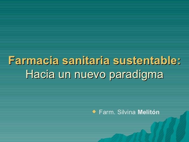 Farmacia sanitaria sustentable