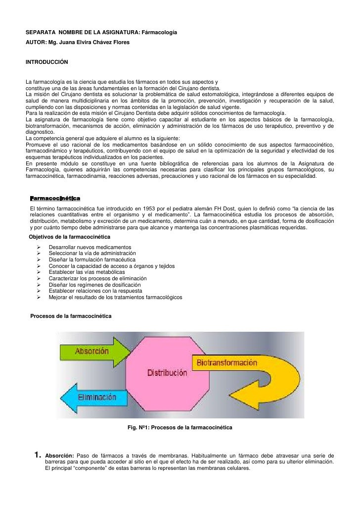SEPARATA NOMBRE DE LA ASIGNATURA: FármacologíaAUTOR: Mg. Juana Elvira Chávez FloresINTRODUCCIÓNLa farmacología es la cienc...