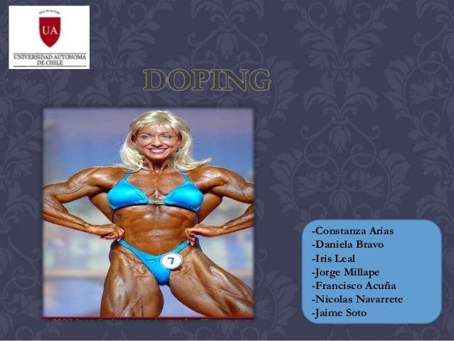 DOPING         -Constanza Arias         -Daniela Bravo         -Iris Leal         -Jorge Millape         -Francisco Acuña ...