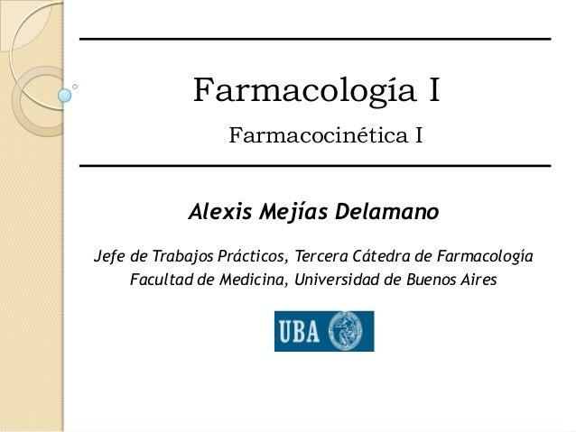 Farmacocinética I - Segundo Semestre 2012