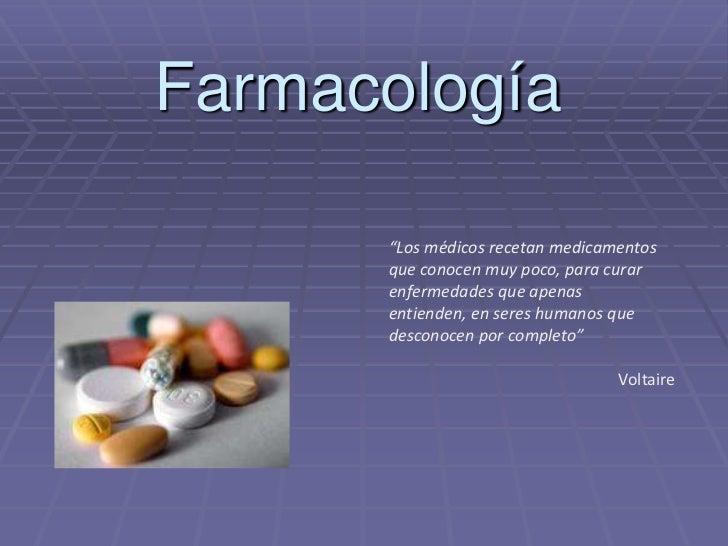 """Farmacología      """"Los médicos recetan medicamentos      que conocen muy poco, para curar      enfermedades que apenas    ..."""