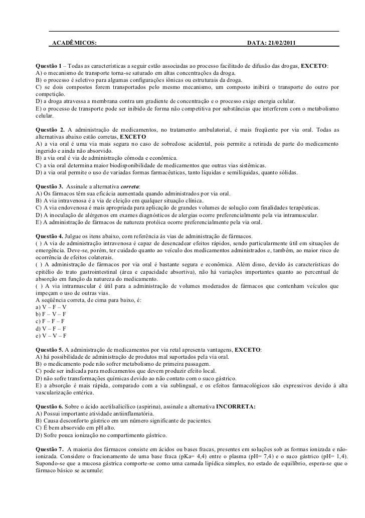 ACADÊMICOS: ________________________________________________ DATA: 21/02/2011Questão 1 – Todas as características a seguir...