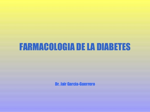 Farmacologia de la Diabetes Mellitus