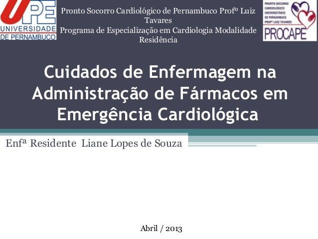 Cuidados de Enfermagem na administração de fármacos em emergência cardiológica