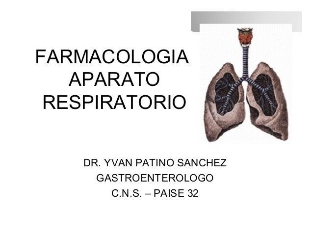 farmacologia del aparato respiratorio:
