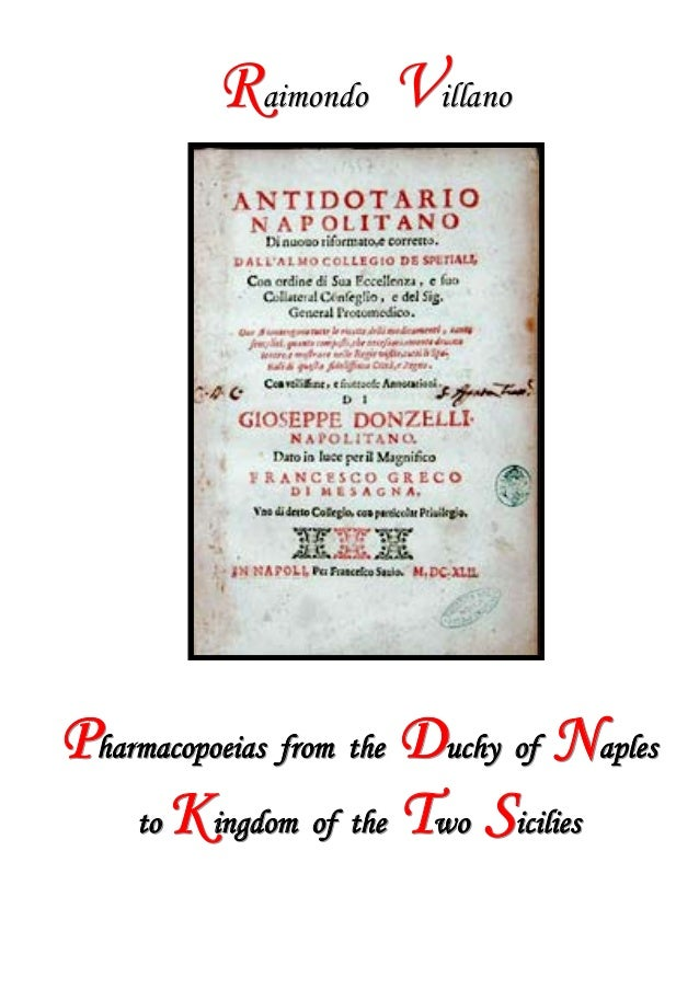 Raimondo Villano - Pharmacopoeias from the Ducky of Naples to Kingdom of the Two Sicilies