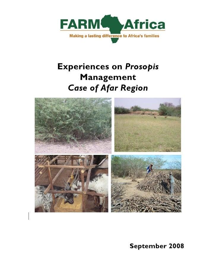 Experiences on Prosopis     Management   Case of Afar Region                     September 2008