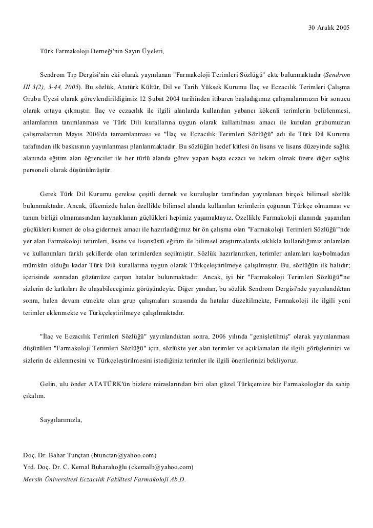 """30 Aralık 2005      Türk Farmakoloji Derneğinin Sayın Üyeleri,      Sendrom Tıp Dergisinin eki olarak yayınlanan """"Farmakol..."""