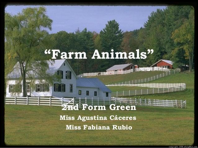"""Farm Animals"" 2nd Form Green Miss Agustina Cáceres Miss Fabiana Rubio"