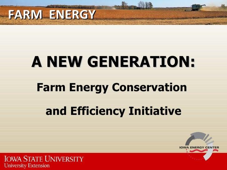 Iowa Farm Energy Efficiency Initiative