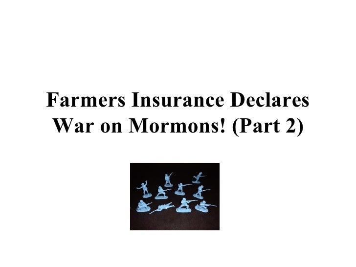 Farmers Insurance Declares War on Mormons, Part 2