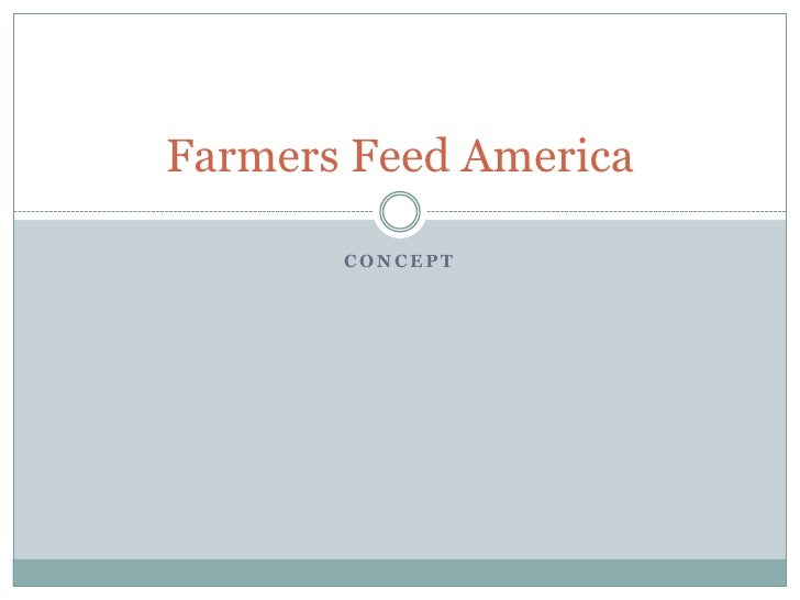 Farmers Feed America         CONCEPT