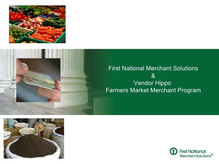 First National Merchant Solutions &  United States Hispanic Chamber of Commerce First National Merchant Solutions & Vendor...
