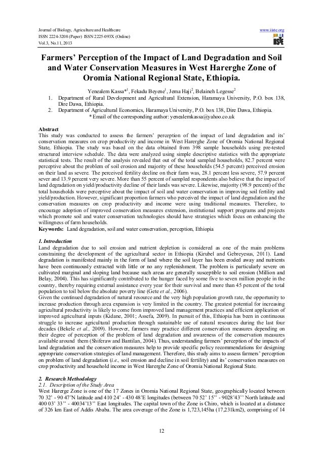 Farmers' perception of the impact of land degradation and soil and water conservation measures in west harerghe zone of oromia national regional state, ethiopia.