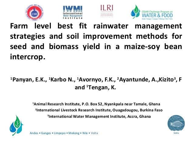 Farm level best fit rainwater management strategies and soil improvement methods for seed and biomass yield in a maize soy bean intercrop