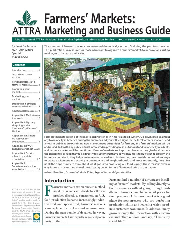 Farmers' Markets:                                            Marketing and Business Guide    A Publication of ATTRA - Nati...