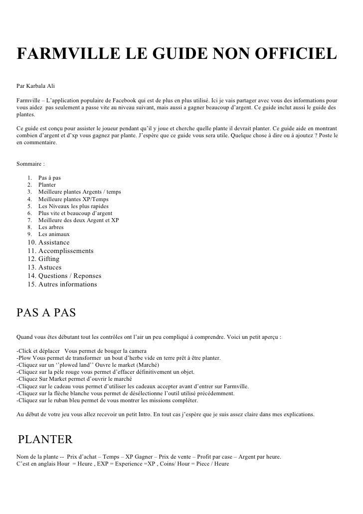 FARMVILLE LE GUIDE NON OFFICIEL Par Karbala Ali  Farmville – L'application populaire de Facebook qui est de plus en plus u...