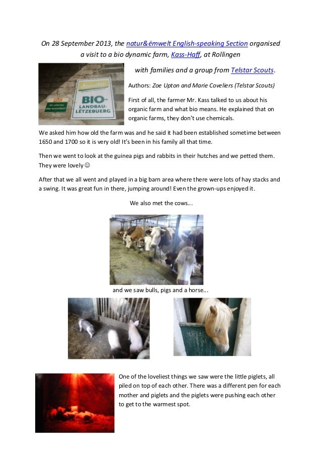 On 28 September 2013, the natur&ëmwelt English-speaking Section organised a visit to a bio dynamic farm, Kass-Haff, at Rol...