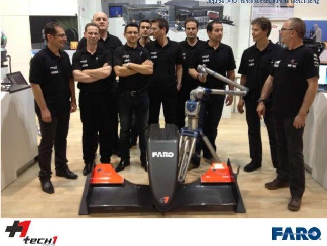 L'équipe FARO France aux couleurs de Tech1 Racing