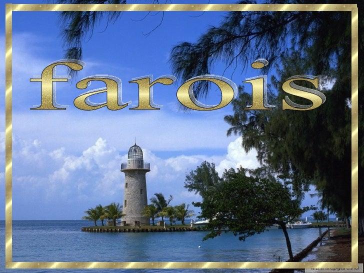 farois