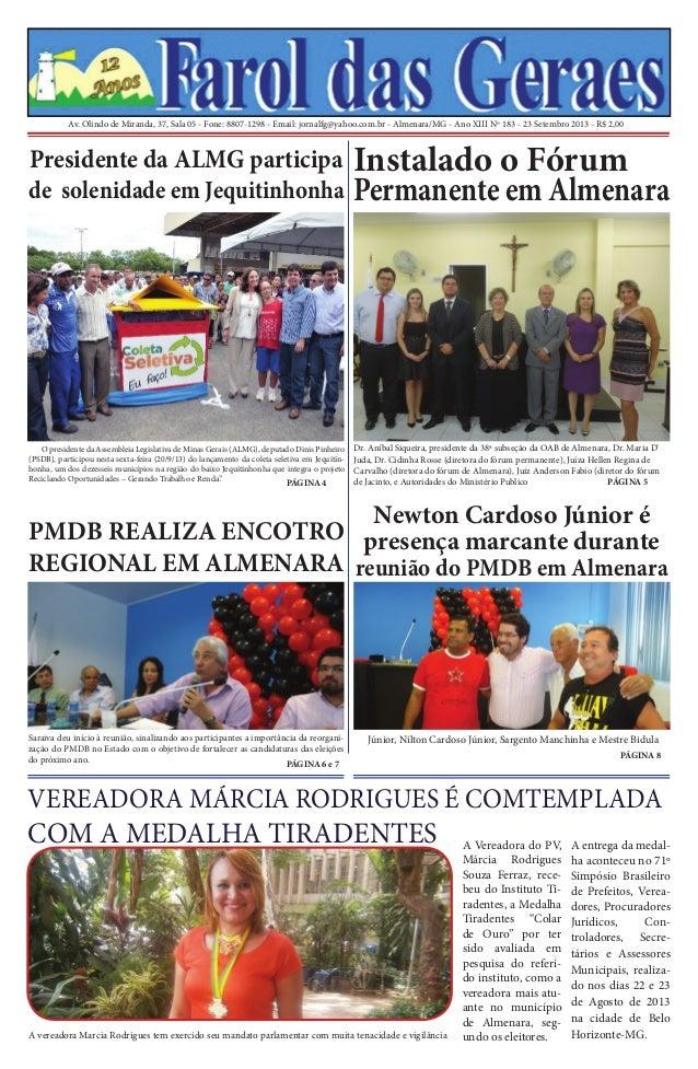Av. Olindo de Miranda, 37, Sala 05 - Fone: 8807-1298 - Email: jornalfg@yahoo.com.br - Almenara/MG - Ano XIII Nº 183 - 23 S...