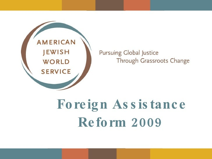 Just AID - Foreign Assistance Reform