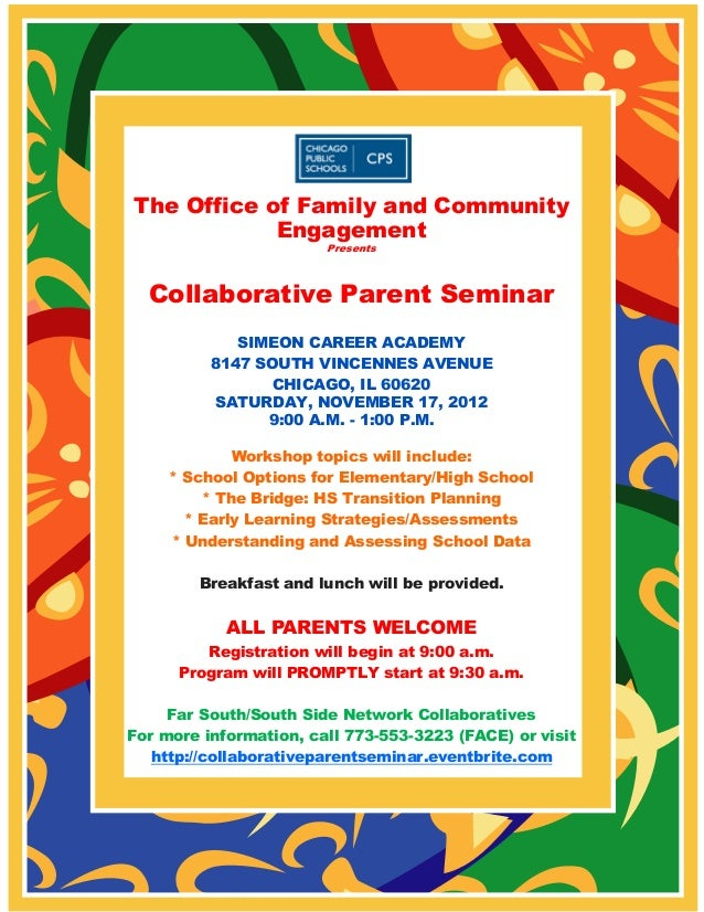 The Office of Family and Community            Engagement                        Presents  Collaborative Parent Seminar    ...